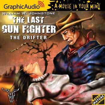 1. The Drifter (The Last Gunfighter Series) Audio CD