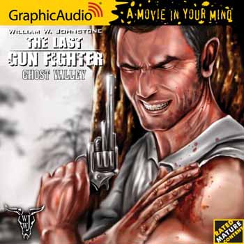 3. Ghost Valley (The Last Gunfighter Series) Audio CD