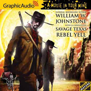 4. Rebel Yell (Savage Texas Series)  AUDIO CD