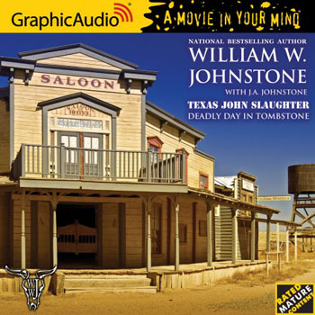 2. Deadly Day in Tombstone (Texas John Slaughter Series) AUDIO CD