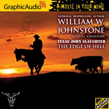 3. The Edge of Hell (Texas John Slaughter Series) AUDIO CD