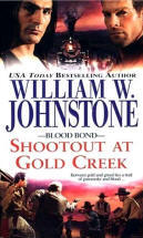 6. Shootout at Gold Creek  (The Blood Bond Series)