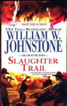 9. Slaughter Trail  (The Blood Bond Series)