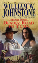 13. Deadly Road to Yuma  (The Blood Bond Series)