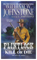 3. Kill or Die  (Flintlock Series)