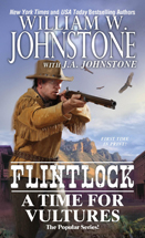 4. A Time For Vultures  (Flintlock Series)