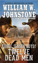 03. Twelve Dead Men (Those Jensen Boys Series) HARD BACK