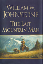 1. The Last Mountain Man (HARDBACK)