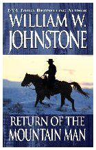 2. Return of the Mountain Man (The Last Mountain Man - Smoke Jensen Series)