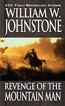 4. Revenge of the Mountain Man (The Last Mountain Man - Smoke Jensen Series)
