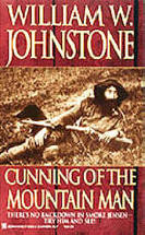 14. Cunning of the Mountain Man (The Last Mountain Man - Smoke Jensen Series)