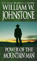 15. Power of the Mountain Man (The Last Mountain Man - Smoke Jensen Series)