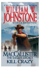 4. Kill Crazy    (MacCallister Series)