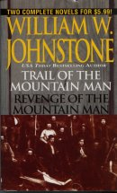 Trail of the Mountain Man / Revenge of the Mountain Man   (Omnibus Series)