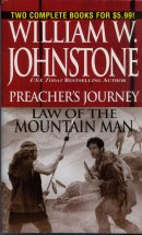 Preacher's Journey / Law of the Mountain Man  (Omnibus Series)