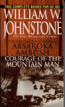 Absaroka Ambush / Courage of the Mountain Man  (Omnibus Series)