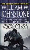 Preacher's Fortune / Honor of the Mountain Man  (Omnibus Series)