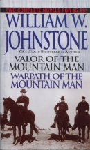 Valor of the Mountain Man / Warpath of the Mountain Man  (Omnibus Series)
