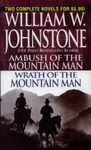 Ambush of the Mountain Man / Wrath of the Mountain Man  (Omnibus Series)