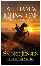 1. Smoke Jensen-  The Beginning (Smoke Jensen Series)
