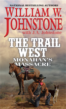 2. Monahan's Massacre (Trail West Series)
