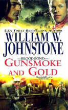 4. Gunsmoke and Gold  (The Blood Bond Series)  USED BOOK