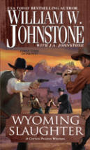 5. Wyoming Slaughter  (Blood Valley Series)  USED BOOK