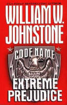 6. Code Name- Extreme Prejudice  (Code Name Series) USED BOOK