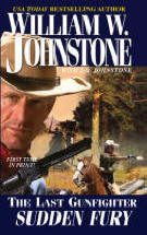 20. Sudden Fury  (The Last Gunfighter Series)  USED BOOK
