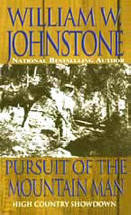 9. Pursuit of the Mountain Man (The Last Mountain Man - Smoke Jensen Series)  USED BOOK