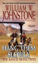 02. Hang Them Slowly (Range Detectives Series) USED BOOK