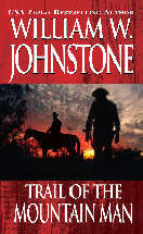 3. Trail of the Mountain Man (The Last Mountain Man - Smoke Jensen Series)