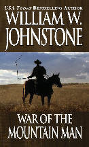 7. War of the Mountain Man (The Last Mountain Man - Smoke Jensen Series)