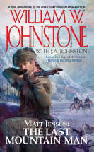1. Matt Jensen - The Last Mountain Man (Matt Jensen Series)