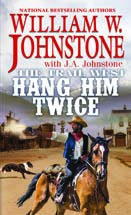 3. Hang Him Twice (The Trail West Series)