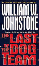 1. The Last Of The Dog Team  (Dog Team Series)  USED BOOK