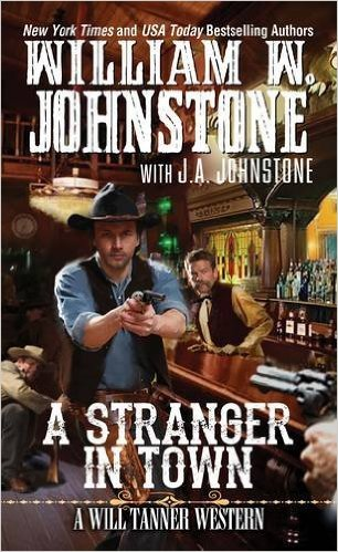 02. A Stranger In Town (Will Tanner Series)